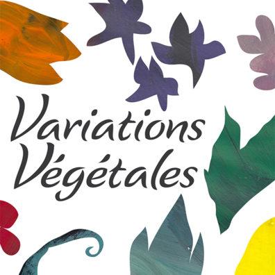 Variations Végétales